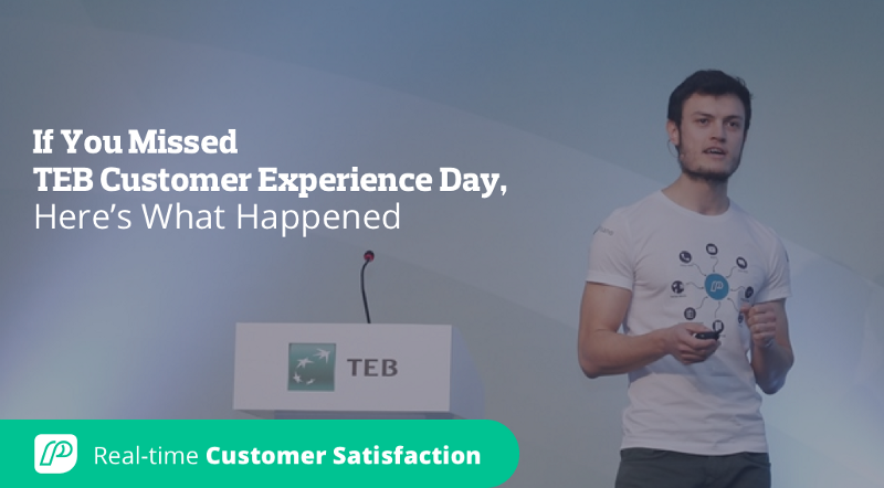 If You Missed TEB Customer Experience Day, Here's What Happened