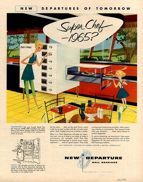 """Super Chef -1965?"" New Departure image of the kitchen. New Departure Ball Bearings, 1955."
