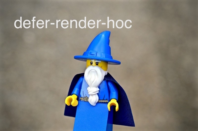 What I learned from reading defer-render-hoc and why it's useful.