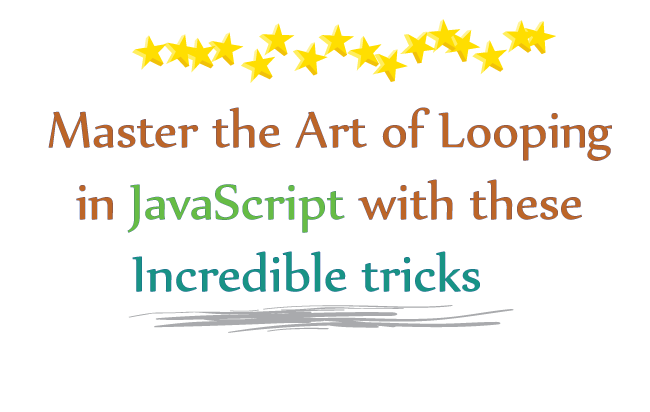 Master the art of looping in JavaScript with these