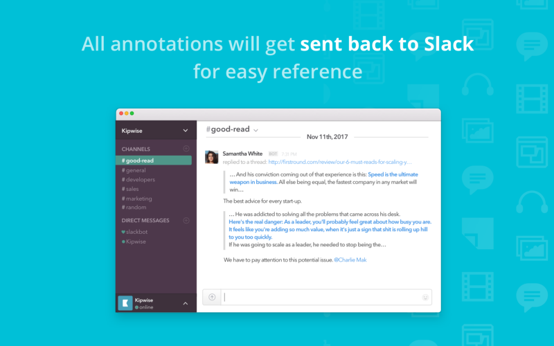 How Kipwise article annotation works - all annotations will get sent back to Slack for easy reference