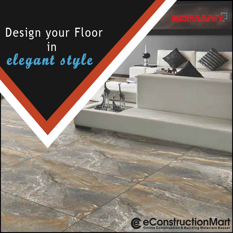 Give That Perfect Look To Your Home With Somany Tiles