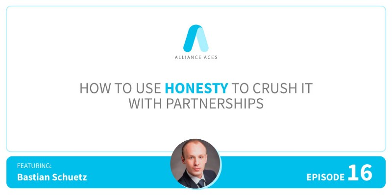How to Use Honesty to CRUSH IT with Partnerships