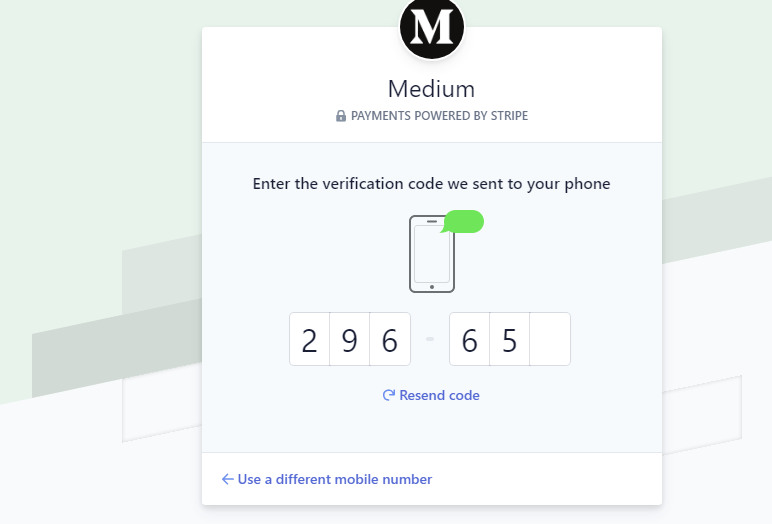 Enter the verification code sent to your mobile phone by the Stripe to set up a stripe account on Medium