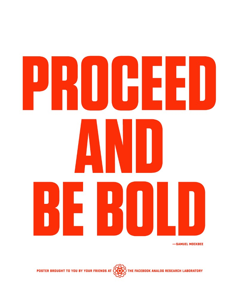 Proceed and be bold blueprint student athletes medium left proceed and be bold propaganda poster from facebooks headquarters right the 2007 facebook global marketing solutions team malvernweather Images