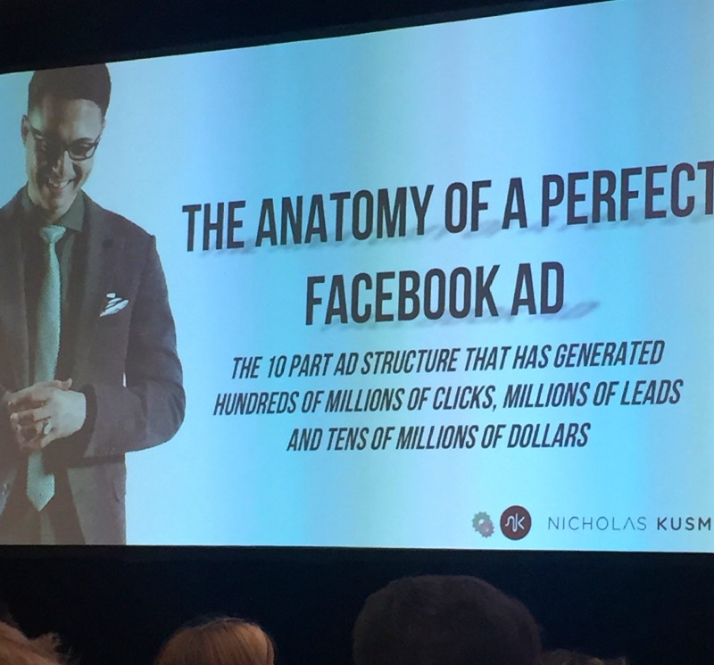 Nicholas Kusmich Anatomy of a perfect facebook Ad slide from Traffic and Conversion Summit 2017