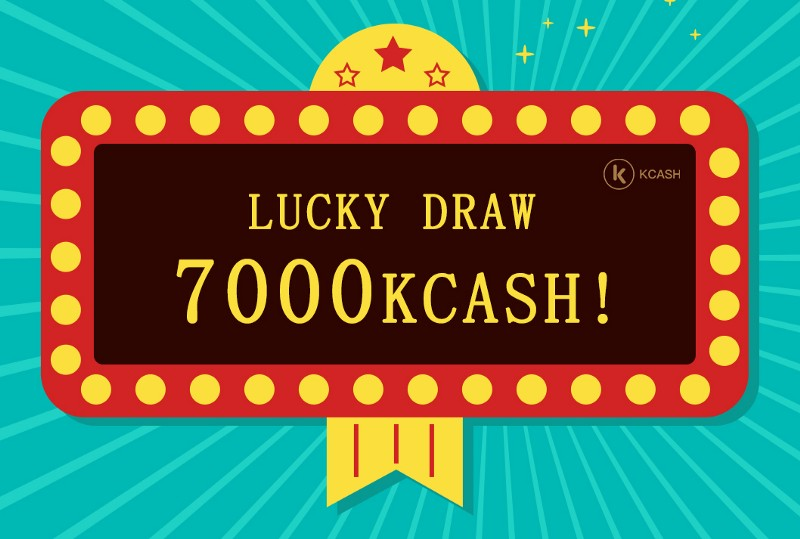 Kcash# New grand #Giveaway# #Lucky Draw#Give 7000 KCASH for