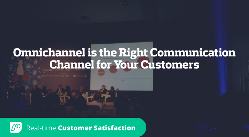 Omnichannel is the Right Communication Channel for Your Customers