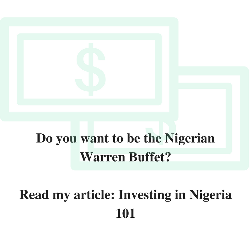 A Quick And Dirty Introduction To Investing In Nigeria