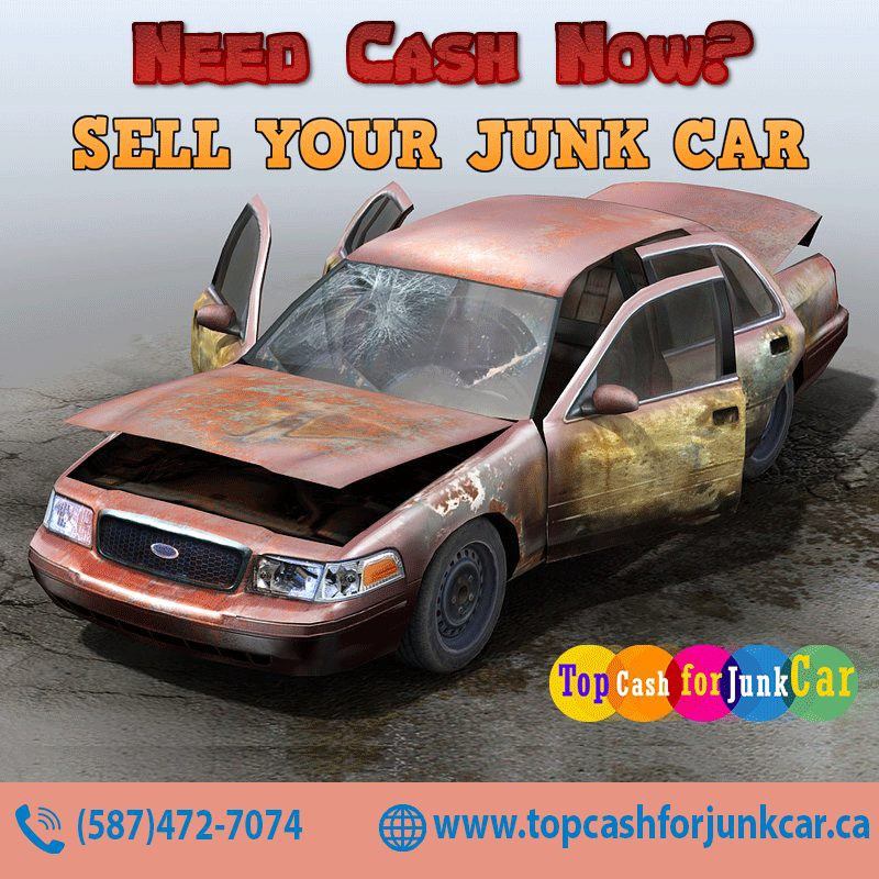 Sell Your Junk Car For Cash In Calgary Top Cash For Junk Car Classy Cash For Junk Cars Online Quote