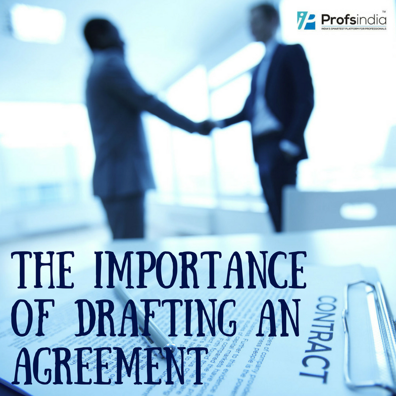 The Importance Of Drafting An Agreement Profs India Medium