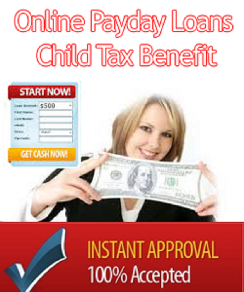 Payday Loans That Accept Child Tax Benefits