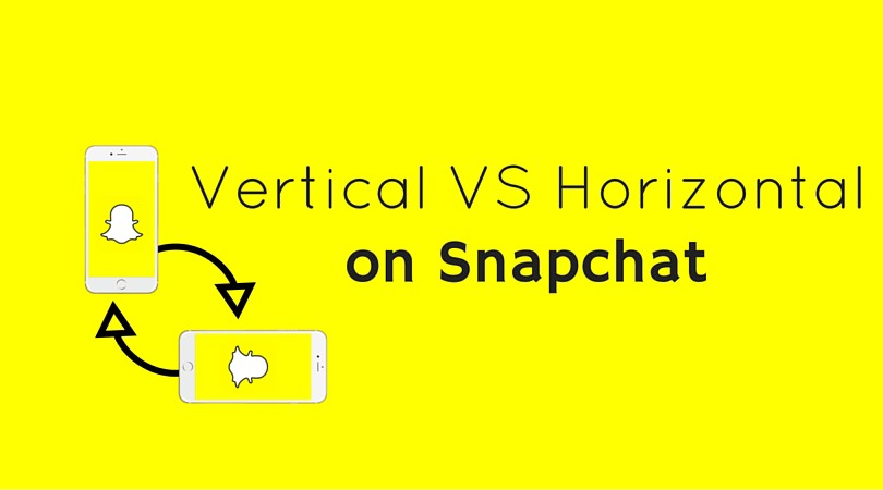 Tips for snapchat vertical vs horizontal all things snap in accordance with snapchats meteoric rise over the next year now is the time to at least get familiar in order to be ready to dive in once the platform ccuart Gallery