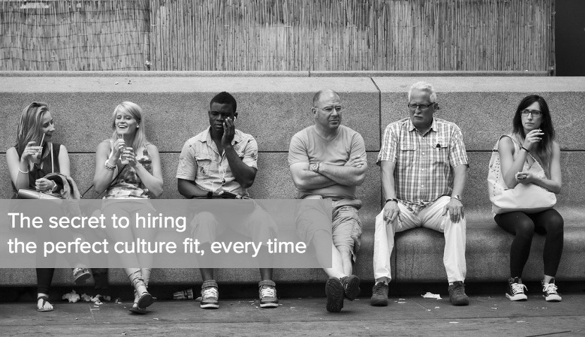 Hiring for culture fit? Here's the strategy you need.