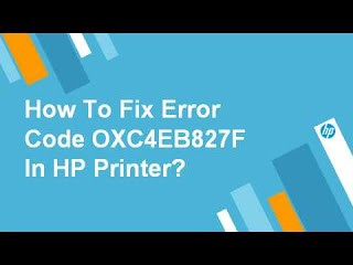 How to fix HP printer error code oxc4eb827f? – HP technical Support