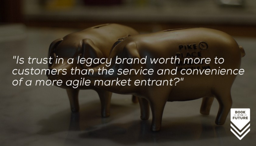 Is trust in a legacy brand worth more to customers than the service and convenience of a more agile market entrant?