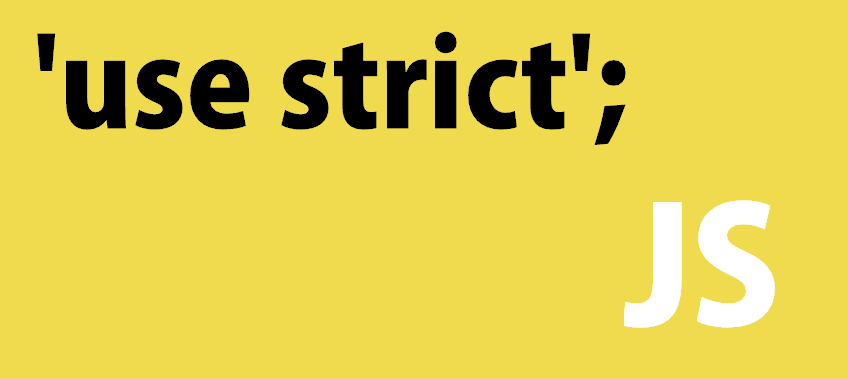 JS's Strict Mode is your friend