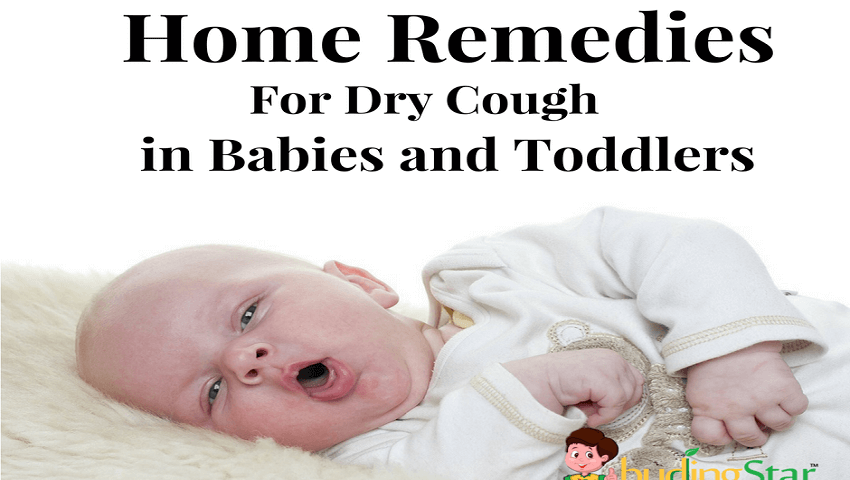 Home Remedies For Dry Cough In Babies And Toddlers Buding Star