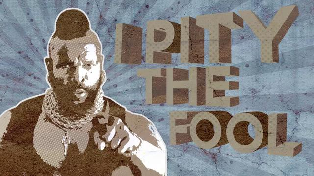 i-pity-the-fool