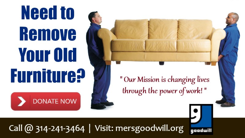 Are You Looking For A Charity To Donate In St Louis At Mers Goodwill We Collect Your Unwanted Goods And It Those Need