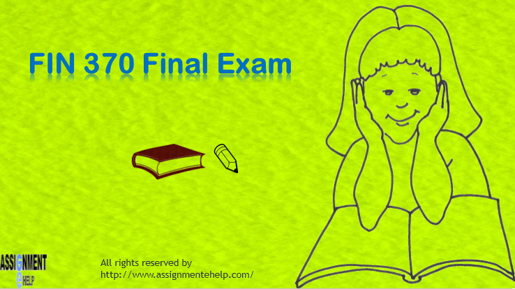 fin 370 final exam and answers