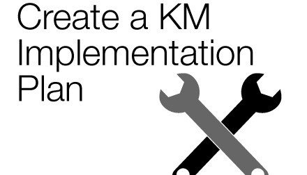 This Is The Last In A Series Of Posts On Steps To Follow For Starting KM Program From Implementing Successful
