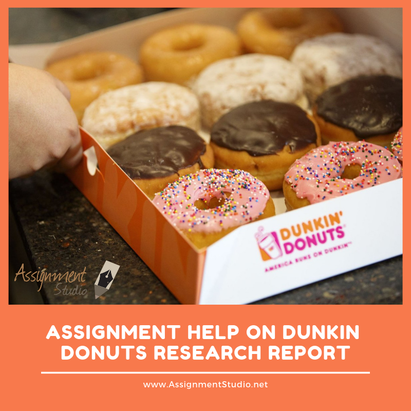 Dunkin Donuts Research Report