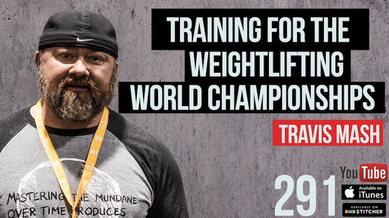 Training for The Weightlifting World Championships — Travis Mash — 291