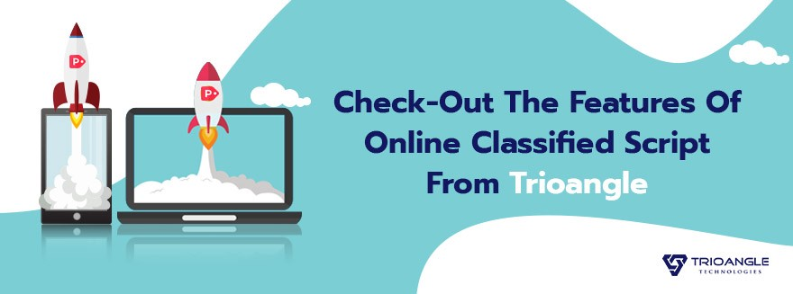 Check-Out The Features Of Online Classified Script From Trioangle