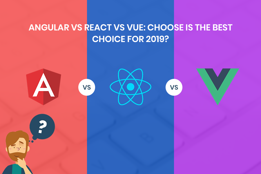 /angular-vs-react-vs-vue-which-is-the-best-choice-for-2019-16ce0deb3847 feature image