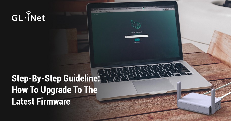 Step-By-Step Guideline: How To Upgrade To The Latest Firmware