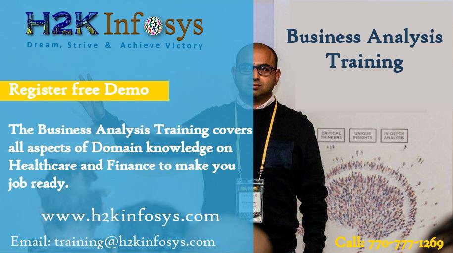 Business Analyst Online Training With Real Time Projects By H2kinfosys