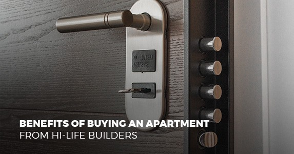 Hi life builders medium Benefits of buying an apartment