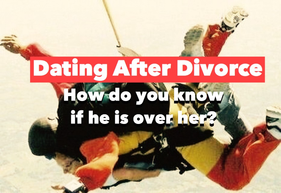 Ex-wife dating after divorce