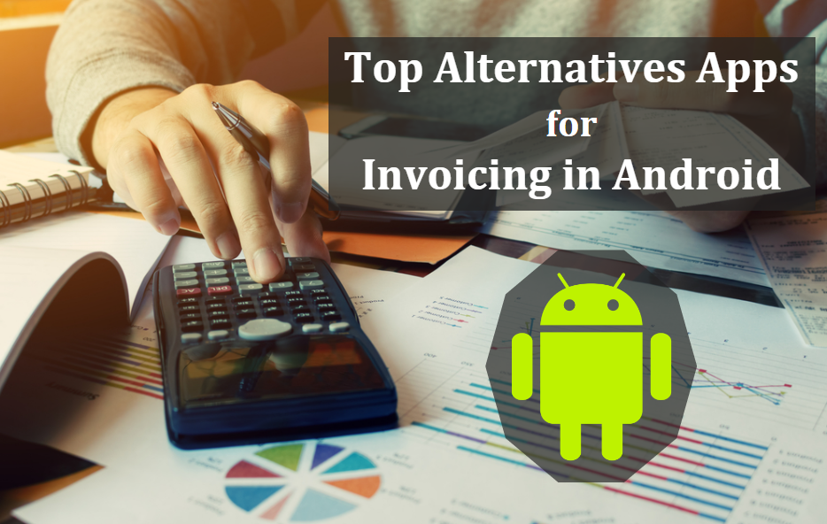 Top Alternatives Apps For Freshbooks And Zoho Invoice And Invoicego - Top invoice apps