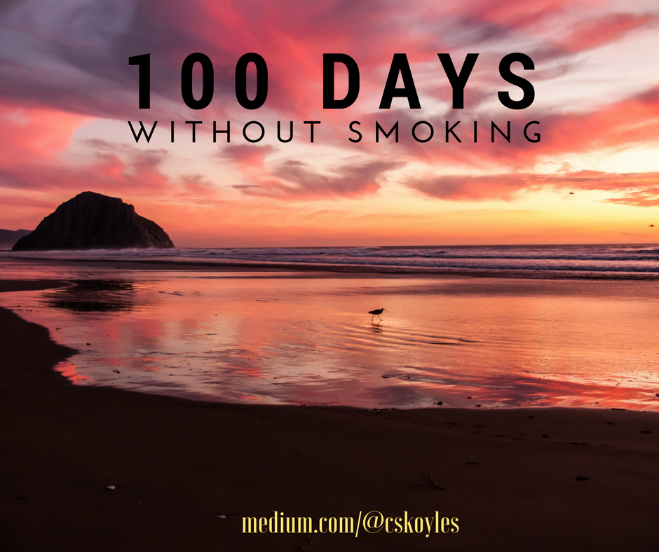 100 Days Without A Cigarette What Ive Learned About Quitting Sm Ng So Far