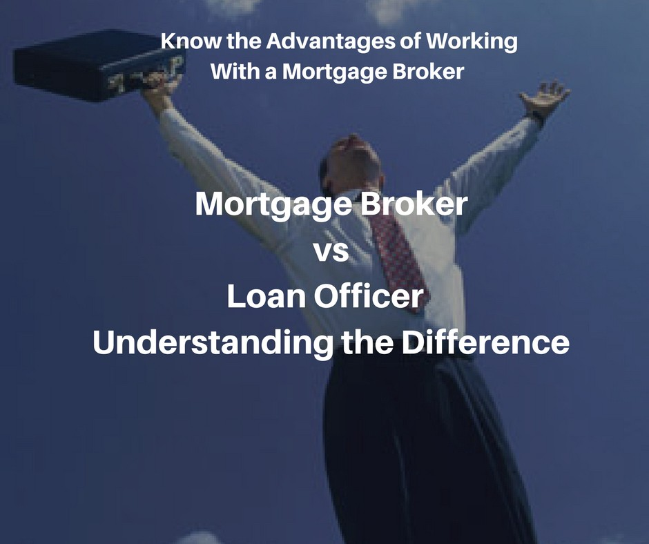 Marvelous Mortgage Broker Vs Loan Officer U2014 Understanding The Difference