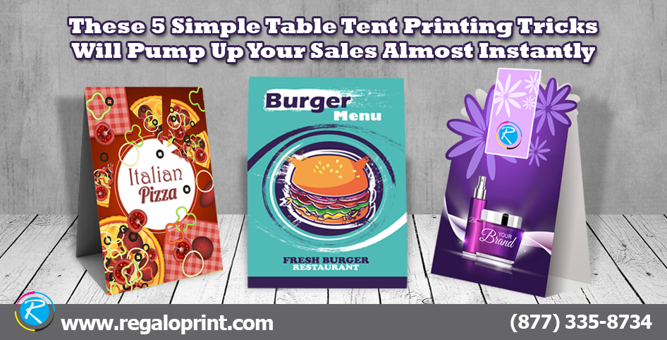 These Simple Table Tent Printing Tricks Will Pump Up Your Sales - Table tent printing