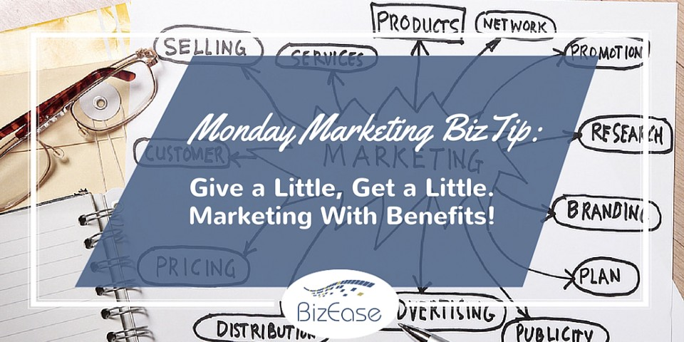 Give a Little, Get a Little. Marketing with promotional items