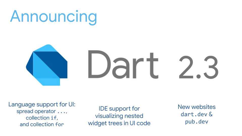 Announcing Dart 2.3: Optimized for building user interfaces