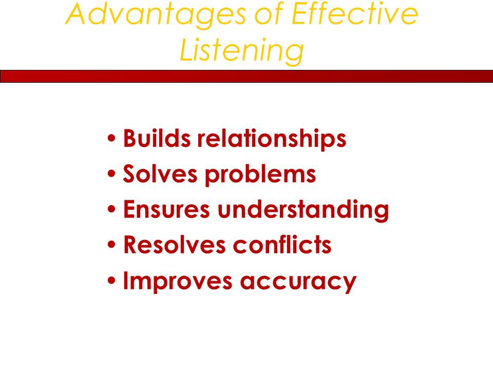 advantages of effective listening