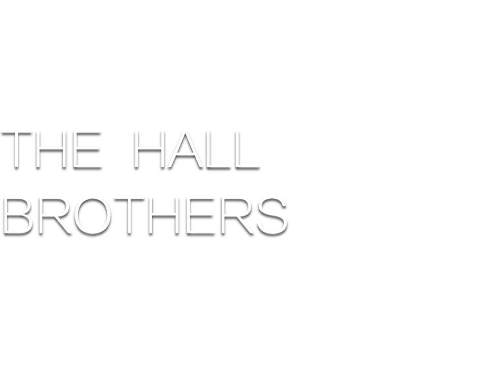 The Hall Brothers