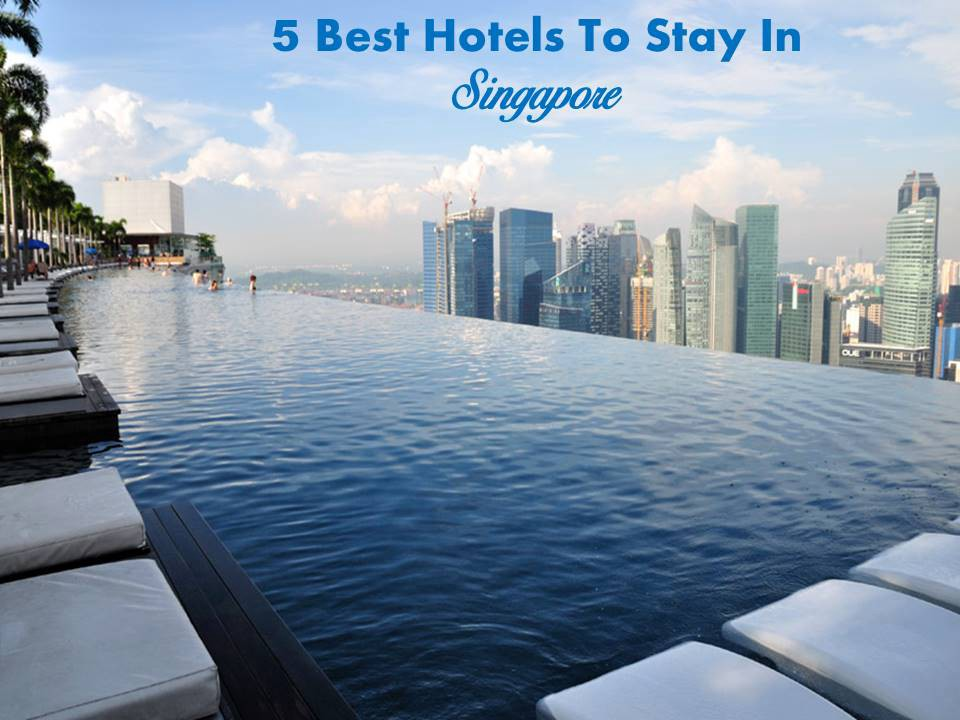 5 Best Hotels To Stay In Singapore Sameera Lyra Medium