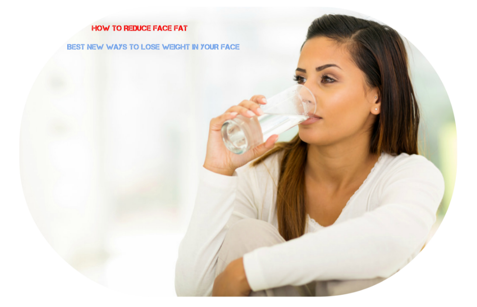 Best new ways to lose weight in your face lose weight from your the first reason of the fat face is facial edema blood and lymph circulation is bad water metabolism will diminish so that the waste water accumulate in ccuart Images