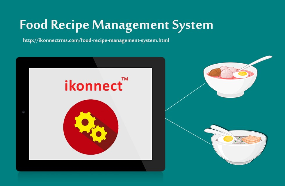 Food recipe management system recipe inventory system get a free demo for more info call at 919030640404 for more information visit us at httpikonnectrmsfood recipe management systemml forumfinder Gallery