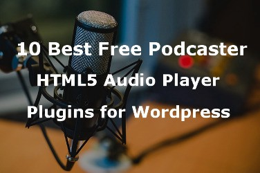 Start you podcast website with HTML5 Audio Player Plugins