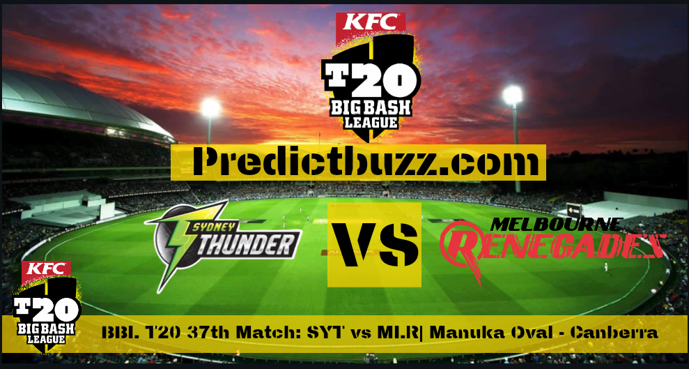 Sydney Thunder vs Melbourne Renegades 37th T20 Match, Cricket Betting Tips. Who Will Win?